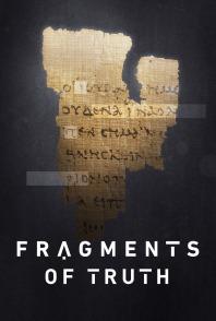 fragmentsoftruth-poster-4764daea9cfce7b93e08a35aa6f47d0c